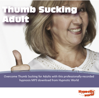 Stop Thumb Sucking (for Adults) Self Hypnosis MP3 Download