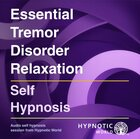 Essential Tremor Disorder Relaxation