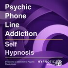 Psychic Phone Line Addiction