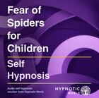 Fear of Spiders for Children