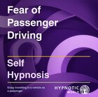 Fear of Passenger Driving