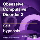 Obsessive Compulsive Disorder Relaxation 3 MP3