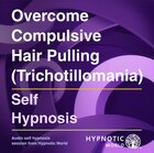 Trichotillomania (Compulsive Hair Pulling) MP3