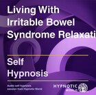 Living With Irritable Bowel Syndrome Relaxation