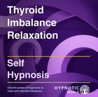 Thyroid Imbalance Relaxation MP3