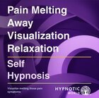 Pain Melting Away Visualization Relaxation MP3