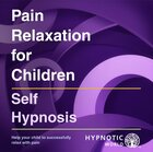 Pain Relaxation for Children MP3