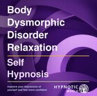 Body Dismorphic Disorder Relaxation MP3