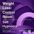 Weight Loss: Control Room Download - Hypnosis MP3/CD