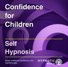 Confidence for Children MP3