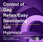 Control of Gag Reflex/Easy Swallowing