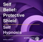 Self Belief: Protective Shield