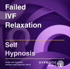 Failed IVF Relaxation MP3