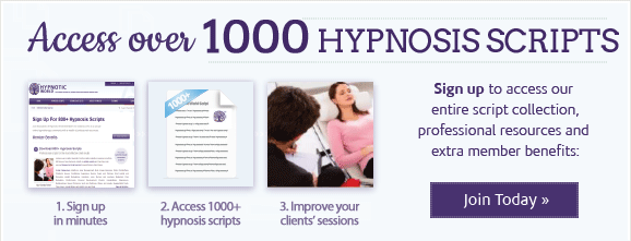 Sign up for 1000+ hypnosis scripts and tools for hypnotherapists