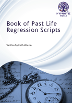 Book of Past Life Regression Scripts