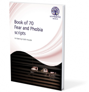 Book of 70 Fears and Phobia Scripts